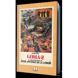 GOMA-2: EL CINE EXPLOSIVO...